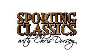 Sporting Classics TV with Chris Dorsey